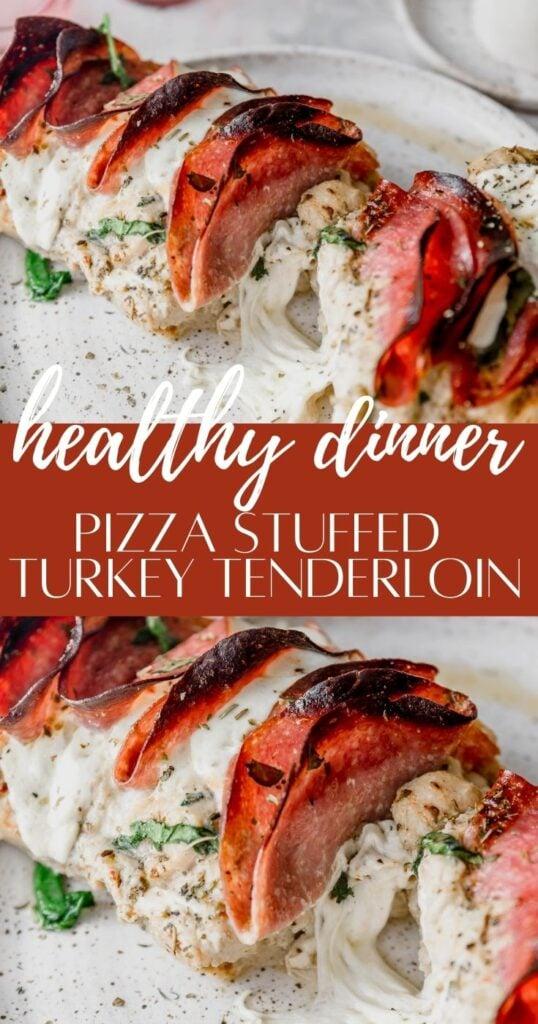 pizza stuffed turkey tenderloin pin image